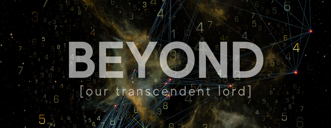 Beyond: Our Ineffable God
